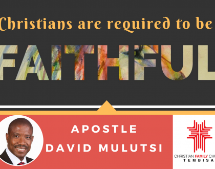 Christians are required to be Faithful